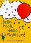 Hallo Pooh, Hallo Piglet