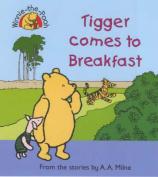 Tigger Comes to Breakfast