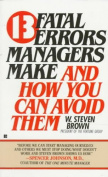 13 Fatal Errors Managers Make and How You Can Avoid Them