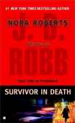 Survivor in Death (In Death)