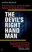 The Devil's Right-Hand Man;True Story of Serial Killer Robert C Browne