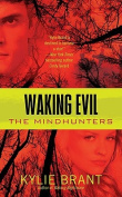 Waking Evil: The Mindhunters
