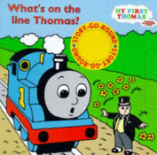 What's on the Line, Thomas?