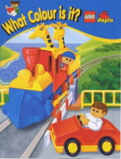 What Colour is it? (Lego Duplo S.) [Board book]