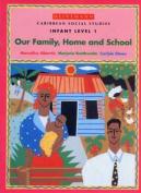 Caribbean Social Studies - Infant Level 1
