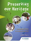 Perserving Our Heritage Level 1 Part 2