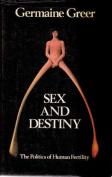 Sex and Destiny