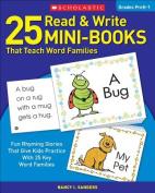 25 Read & Write Mini-Books  : That Teach Word Families