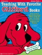 Teaching with Favorite Clifford Books