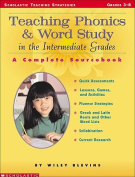 SCHOLASTIC TEACHING RESOURCES SC-0439163528 TEACHING PHONICS & WORD STUDY IN TH-E INTERMEDIATE GRADES