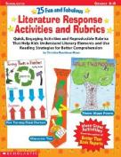 25 Fun and Fabulous Literature Response Activities and Rubrics