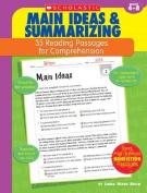 Main Ideas & Summarizing  : Grades 4-8