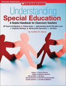 SCHOLASTIC TEACHING RESOURCES SC-0439560373 UNDERSTANDING SPECIAL EDUCATION