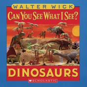 Dinosaurs (Can You See What I See?) [Board book]