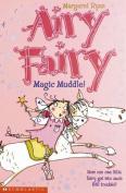Magic Muddle! (Airy Fairy S.)