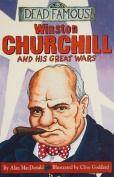 Winston Churchill and His Great Wars