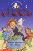 Who is Haunting Hilda Hardmouth