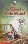 The Ghost of Able Mabel
