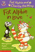 Fat Alphie in Love (Colour Young Hippo