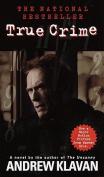 True Crime: The Novel