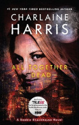 All Together Dead (Sookie Stackhouse Novels