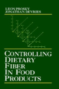 Controlling Dietary Fiber in Food Products