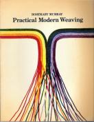 Practical Modern Weaving