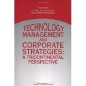 Technology Management and Corporate Strategies
