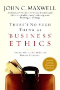 There's No Such Thing as Business Ethics