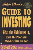 The Rich Dad's Guide to Investing