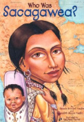 Who Was: Sacagawea