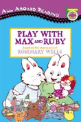 Play with Max and Ruby [With 24 Cut-Out]