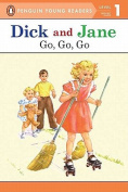 Dick and Jane Go, Go, Go (Penguin Young Reader Level 1) (Penguin Young Readers