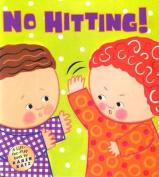 No Hitting!
