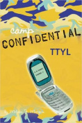 TTYL (Camp Confidential
