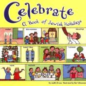 Celebrate: A Book of Jewish Ho