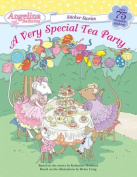 A Very Special Tea Party [With Over 75 Reusable Stickers]
