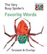 The Very Busy Spider's Favorite Words [Board Book]
