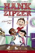 A Brand-New Me! (Hank Zipzer; The World's Greatest Underachiever