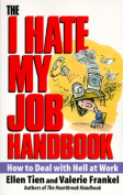 The I Hate My Job Handbook