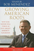 Growing American Roots