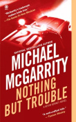 Nothing But Trouble (Kevin Kerney Novels