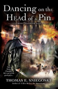 Dancing on the Head of a Pin (Remy Chandler Novels
