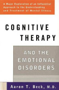 Cognitive Therapy and the Emotional Disorders