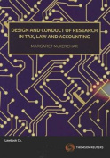 Design and Conduct of Research in Tax, Law and Accounting