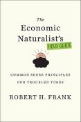 Economic Naturalist's Field Guide