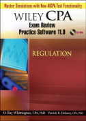Wiley CPA Examination Review Practice Software 11.0 Regulation