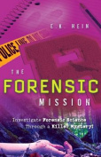 The Forensic Mission
