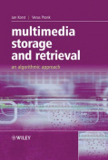 Multimedia Storage and Retrieval