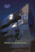 Mastery in Architecture
